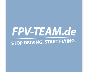 FPV-TEAM.DE – Stop driving. Start flying. – Rund um Modellbau und FPV